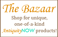 The AntiquityNOW Bazaar